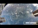 Вид на землю из космоса (VIDEO ВАРЕНЬЕ)