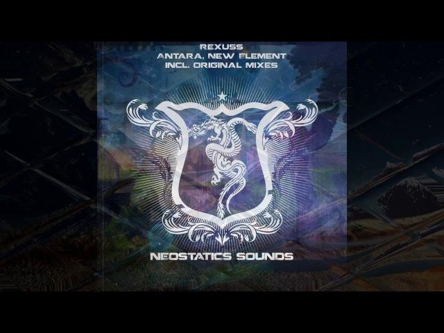 Rexuss - Antara, New Element (original mixes)