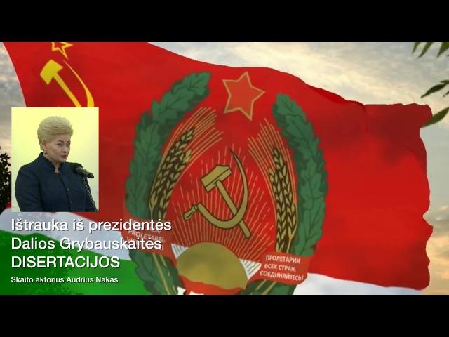 Prezidentės D Grybauskaitės disertacijos ištrauka ir Himnas