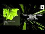 Ferrin &amp Morris and Hysteria! - Horizon (Alan Morris Remix) (Amsterdam Trance)