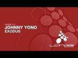 Johnny Yono - Exodus (Original Mix) OUT NOW