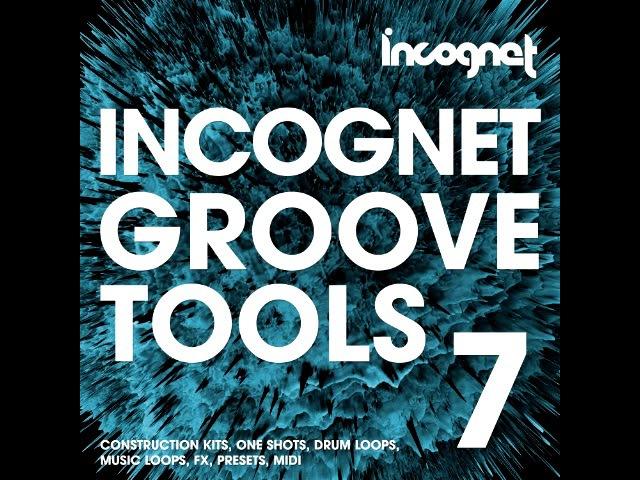 Incognet Groove Tools Vol.7 (Groove House, Kryder Samples)