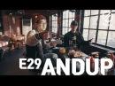 [7INDAYS] E29 : Andup