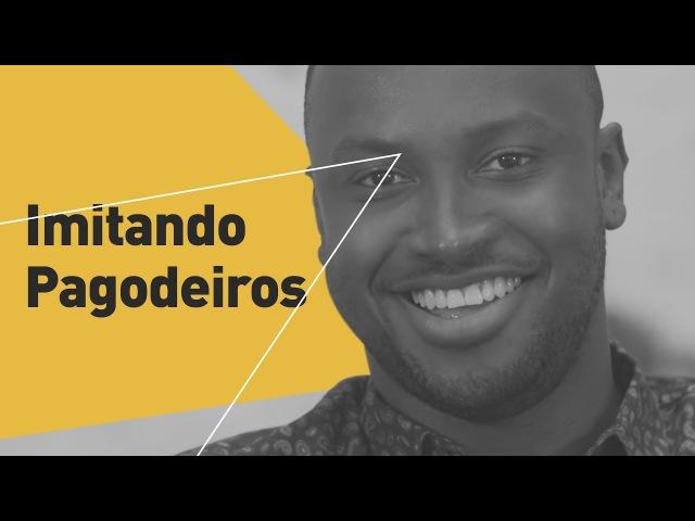 Imitando Pagodeiros (Rodriguinho, Alexandre Pires, Belo, Netinho de Paula e Dodô)