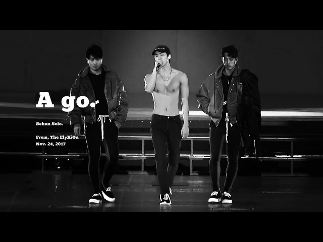 171124 A Go by sehun (sehun solo)