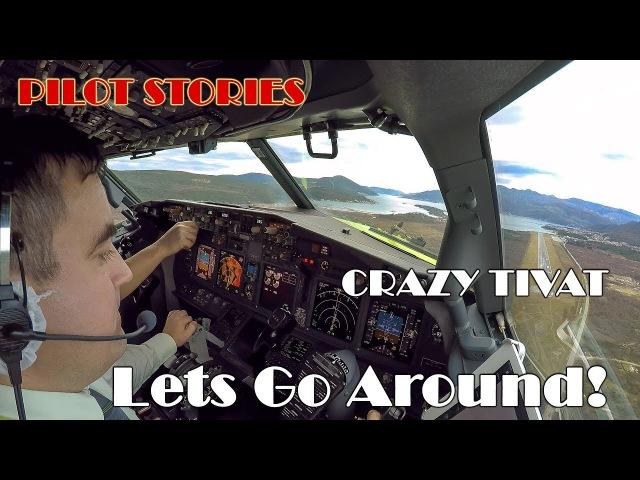 Pilot stories Go Around in stormy Tivat
