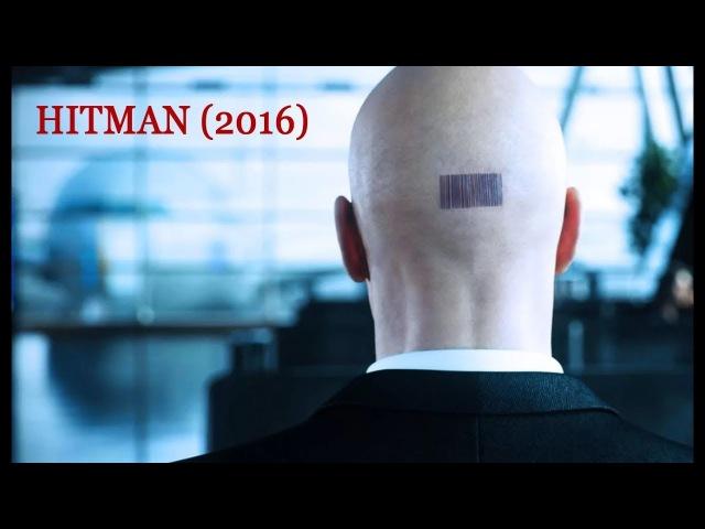 Hitman (2016). Часть 4 и мультфильм в конце.