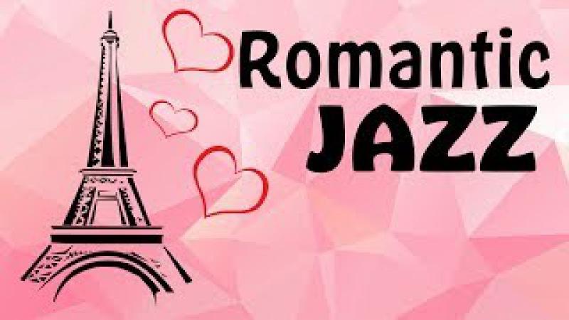Romantic Jazz - Relaxing Instrumental Music - Music to Study,Relax,Work
