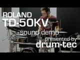 Roland TD-50KV electronic drums demo Playing some TD-50 onboard sounds - presented by drum-tec