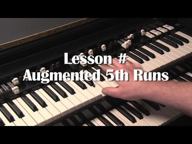 LESSON 5 - HOW TO PLAY JAZZ ROCK LICKS ON A HAMMOND B3 or C3 ORGAN