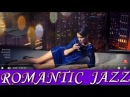 BEST OF SMOOTH SAXOPHONE GOOD EVENING JAZZ CAFE INSTRUMENTAL RELAXING ROMANTIC MUSIC Sax HOUSE