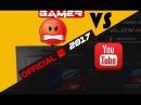 Gamer VS YouTube (Official) 2017