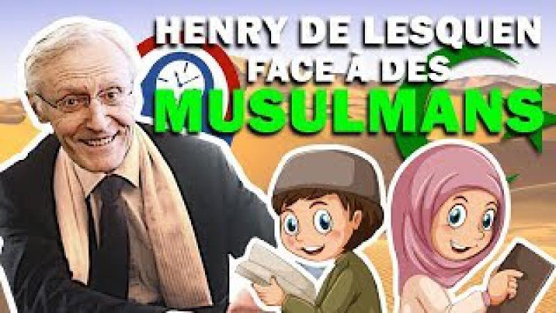 HENRY DE LESQUEN FACE À DES MUSULMANS