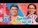 Cặp đôi song ca 'Ở hai đầu nỗi nhớ' hay nhất BẠN MUỐN HẸN HÒ | Văn Thuyết - Ái Thu | BMHH 363 🎵