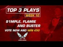 Top 3 Plays of the week | Counter Strike GO with plays from Buster, Flame and S1mple January 2018