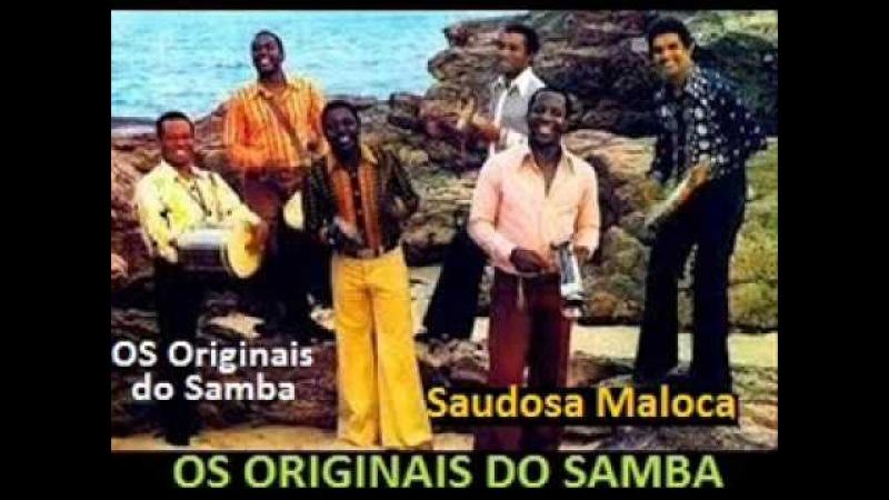 Originais do Samba - Saudosa Maloca