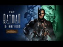 Batman: The Enemy Within | Ep. 4 « What Ails You » трейлер | PS4/XONE/PC