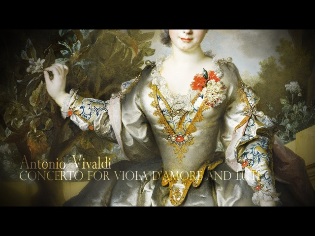 A. VIVALDI: Concerto for Viola d'amore and Lute in D minor RV 540, Academia Montis Regalis