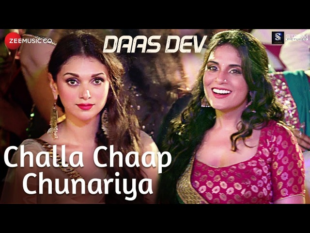 Challa Chaap Chunariya | Daas Dev | Rahul Bhatt, Aditi Rao Hydari Richa Chadha | Rekha Bhardwaj