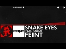 DnB - Feint - Snake Eyes feat. CoMa Monstercat Release