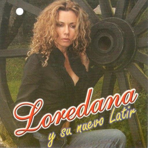 Loredana альбом Loredana Y Su Nuevo Latir
