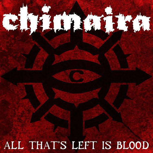 Chimaira альбом All That's Left Is Blood