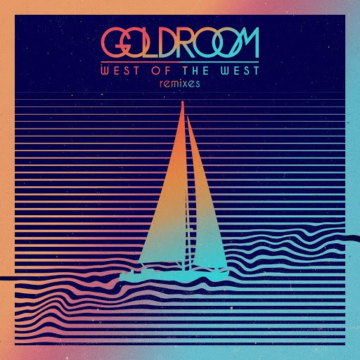 Goldroom альбом West Of The West (Remixes)