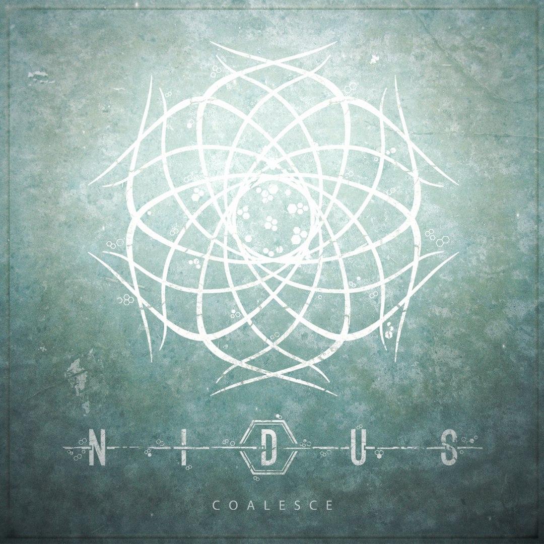 Nidus - Coalesce [EP] (2017)