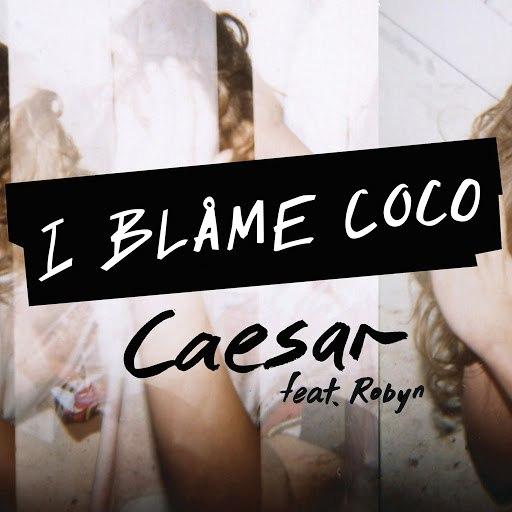 I Blame Coco альбом Caesar (Clean Version)