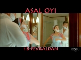 Asal oyi (uzbek kino treyler) / Асал Ойи (узбек кино трейлер) 2018