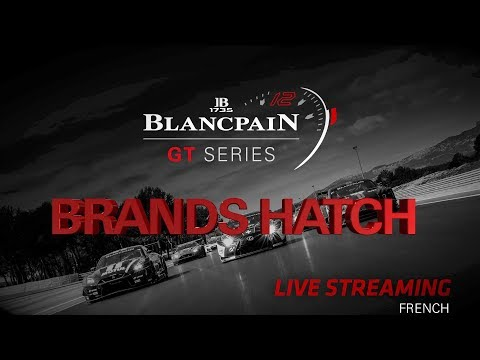 Free Practice 1 - Brands Hatch 2018 - Blancpain GT Series - Sprint Cup - FRENCH