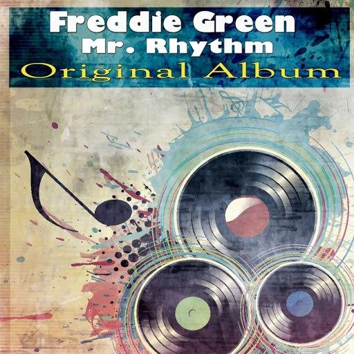 Freddie Green альбом Mr. Rhythm (Original Album)
