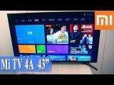 ОБЗОР ТЕЛЕВИЗОРА XIAOMI Mi TV 4A 43 – НАСТРОЙКА, ТЕСТЫ, ПРОГРАММЫ