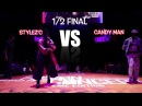 STYLEZC vs CANDYMAN 1/2 Final - Last Eight Fusion Concept 2017
