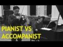 Pianists vs Accompanists
