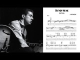 But Not For Me - Kenny Burrell (Transcription)