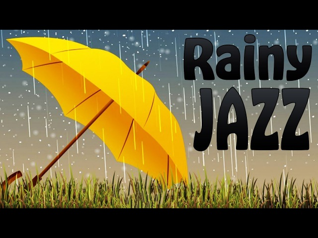 Relaxing Rainy JAZZ - Amazing Cafe Piano Saxophone Jazz Music for Studying, Sleep, Work » Freewka.com - Смотреть онлайн в хорощем качестве