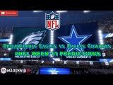 Philadelphia Eagles vs. Dallas Cowboys  #NFL WEEK 11  Predictions Madden 18