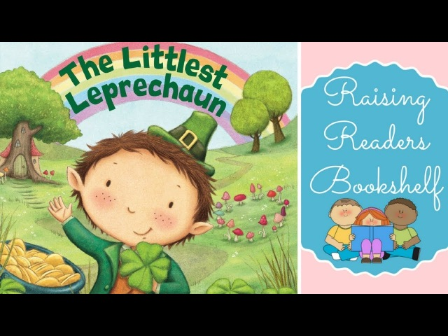 🍀 The Littlest Leprechaun 🍀 Great Books Read Aloud for Kids