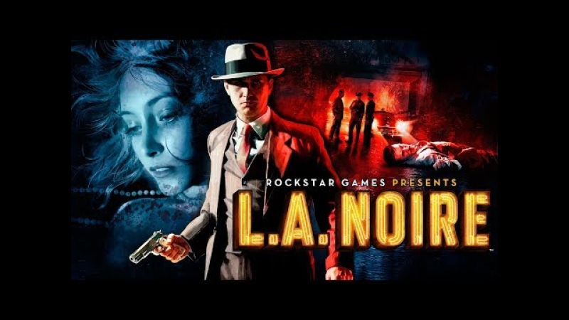 L.A. Noire 16 (рубрика РЕТРО)