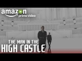 Inside The Visual Effects of The Man in the High Castle - Season 2 | Amazon Video