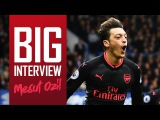 MESUT OZIL: Exclusive in-depth interview