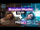 Edit Like Brandon Woelfel in Adobe Lightroom CC WITH Lightroom PRESET, RAW IMAGES!
