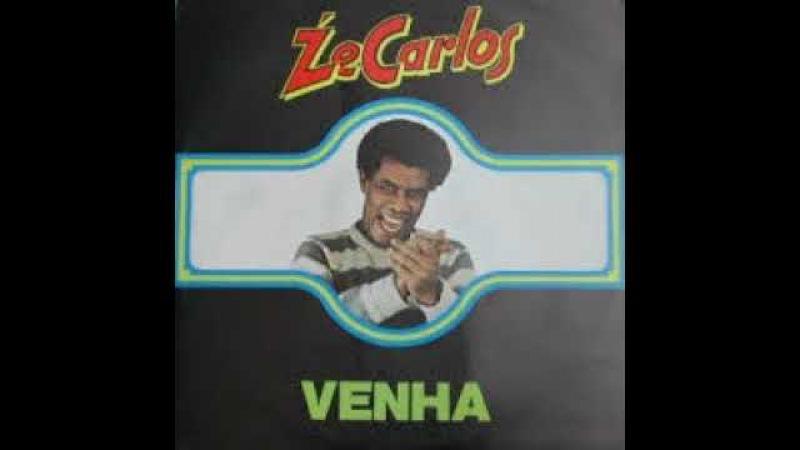 Ze Carlos -- Venha