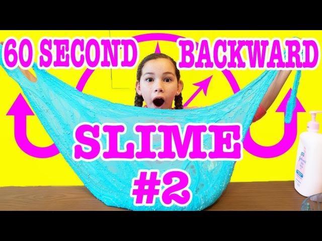 60 Second Backwards Slime Challenge 2