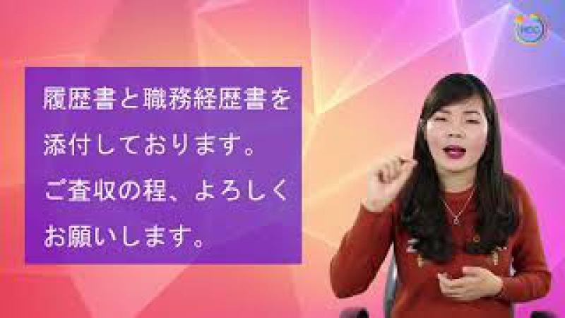 Quy tắc vàng khi viết mail gửi CV phỏng vấn vào công ty Nhật - Phần 2