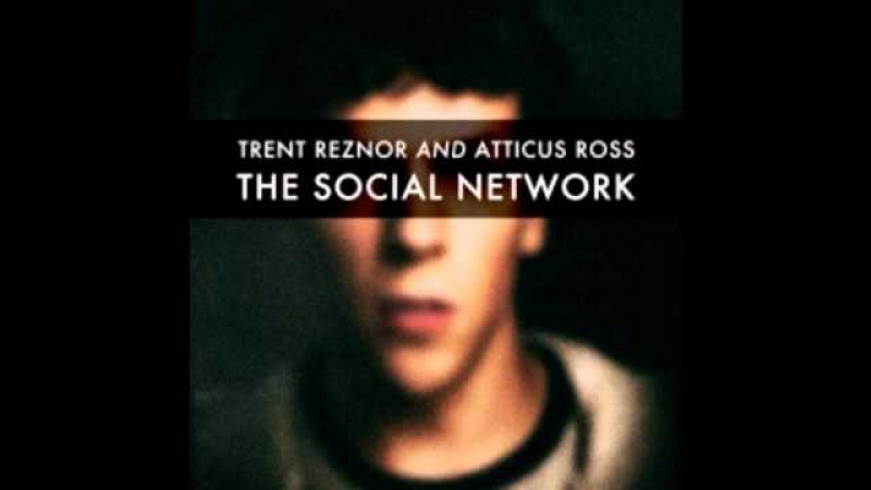Trent Reznor Atticus Ross - The Gentle Hum Of Anxiety - The Social Network