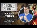 MTG Mining Modern Pox and Friends Match 1 VS Black Green Tron