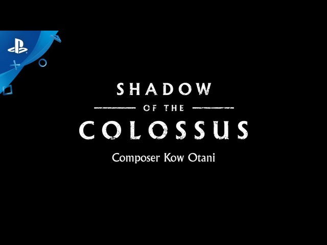SHADOW OF THE COLOSSUS Kow Otani Interview PS4