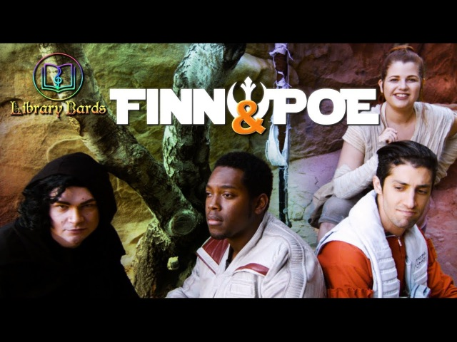 """Finn and Poe (Star Wars Parody of """"Exes and Ohs"""")"""